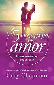 Los 5 lenguajes del amor (Spanish Edition) by [Gary  Chapman]