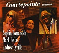 Courtepointe-Live at Sunside With a. Cyrille