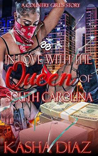 In Love with the Queen of South Carolina: A Country Girl's Story