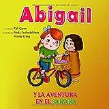 Abigail y la Aventura en el Sahara (Abigail y la bicicleta mágica)