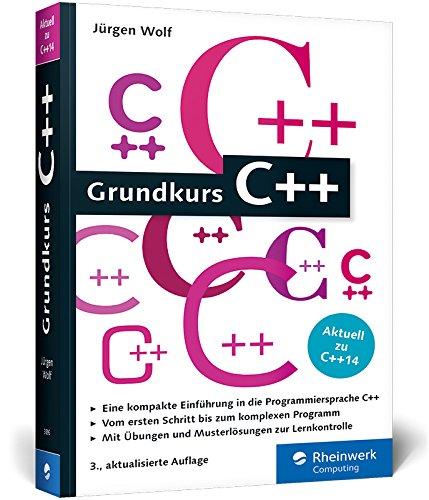 Grundkurs C++: C++-Programmierung...