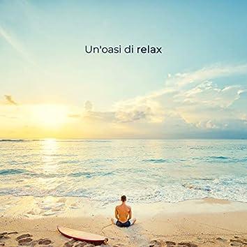 Un'oasi di relax: Musica rilassante con suoni della natura per massaggi, Spa, Meditazione, Concentrazione, Yoga, Sonno profondo