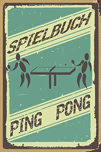 Notizbuch Spielbuch Ping Pong A5 120 Seiten kariert: Retro Old School Trainingsbuch Schreibblock Tischtennis Geschenk für Tischtennisspieler Kinder zu Weihnachten Geburtstag