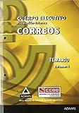 Temario Cuerpo Ejecutivo de Correos. Volumen I. Promoción interna