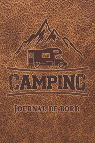 Camping: Journal de bord - Carnet de voyage pour les voyages en camping-car, caravane ou tente: Carnet de camping - grand carnet de bord - 130 pages ...   environ DIN A5   Cadeau pour les campeurs