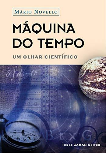 Máquina do tempo: Um olhar científico