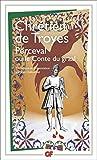 Perceval ou le Conte du graal (Gf litterature t. 1507) - Format Kindle - 9782081292024 - 4,99 €