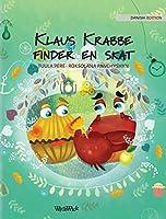 Klaus Krabbe finder en skat: Danish Edition of Colin the Crab Finds a Treasure