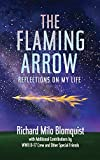The Flaming Arrow: Reflections On My Life