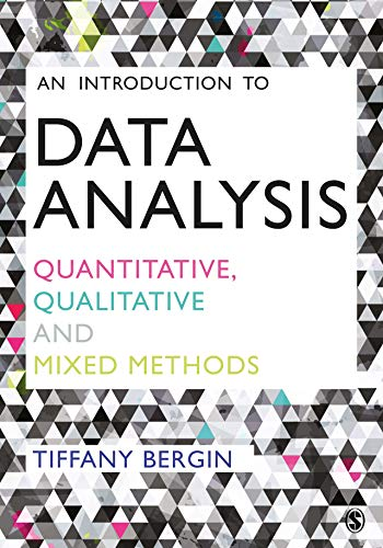 An Introduction to Data Analysis: Quantitative, Qualitative and Mixed Methods (English Edition)
