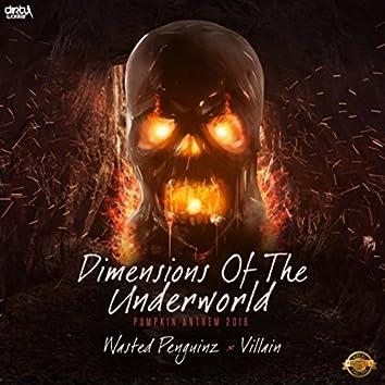 Dimensions of the Underworld (Pumpkin 2016 Anthem)