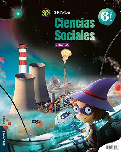 Ciencias Sociales 6º Primaria (Canarias) (Superpixépolis) - 9788426397232