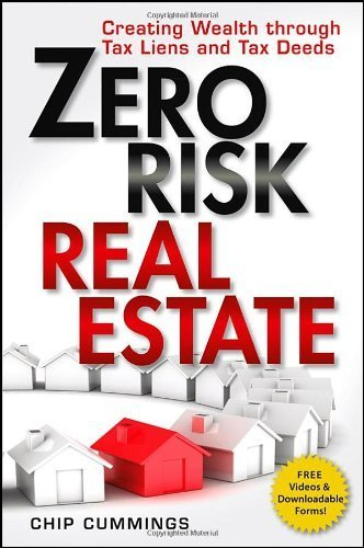 Real Estate Investing Books! - Zero Risk Real Estate: Creating Wealth Through Tax Liens and Tax Deeds
