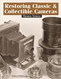 Restoring Classic & Collectible Cameras