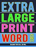 Extra Large Print Word Search: 102 Giant Print Themed Word Search Puzzles