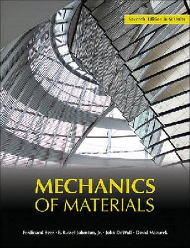 Mechanics of Materials , 7e SI