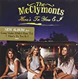Songtexte von The McClymonts - Here's to You & I