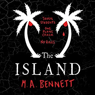 The Island                   By:                                                                                                                                 M A Bennett                               Narrated by:                                                                                                                                 Joe Jameson                      Length: 10 hrs and 21 mins     Not rated yet     Overall 0.0