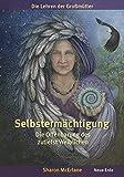 Selbstermächtigung: Die Offenbarung des zutiefst Weiblichen – Die Lehren der Großmütter