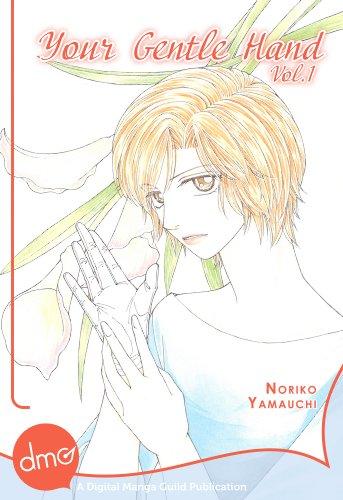 Your Gentle Hand Vol. 1 (Josei Manga) (English Edition)