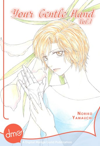 Your Gentle Hand Vol. 1 (Josei Manga) (English Edition)
