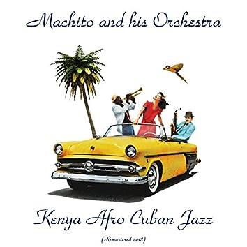 Kenya Afro Cuban Jazz (Remastered 2018)