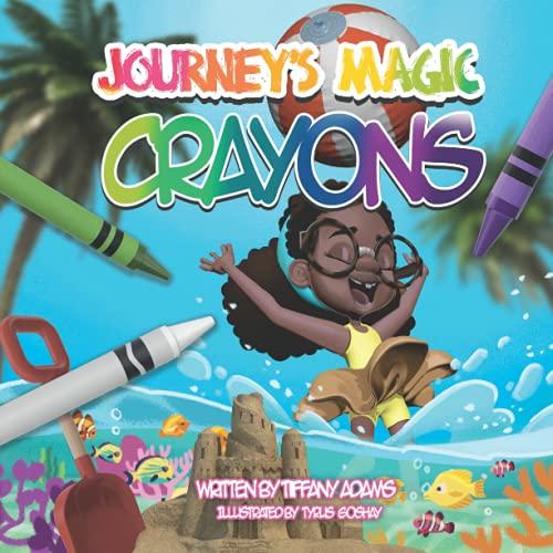 Journey's Magic Crayons: Journey's Crayons