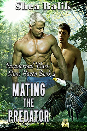 Mating the Predator (Paranormal Wars: Stone Haven Book 4) (English Edition)