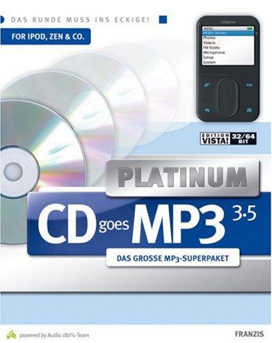 CD goes MP3 3.5 Platinum, CD-ROM Das große MP3-Superpaket. Für Windows Vista/XP