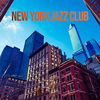 New York Jazz Club – The Best Classical Jazz Music for Lovers of this Genre