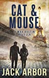 Cat & Mouse: A Max Austin Short (The Russian Assassin)