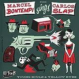 Marcel Botempi Sings Carlos Slap