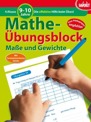 Mathe-Übungsblock: Maße und Gewichte - 4. Klasse, 9-10 Jahre