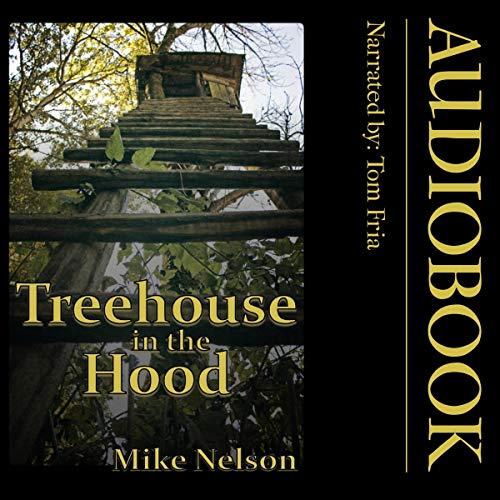 Treehouse in the Hood audiobook cover art