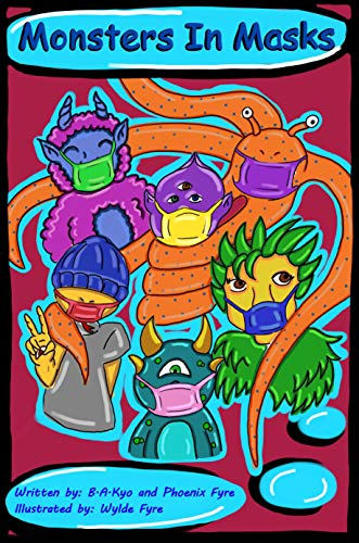 Monsters in Masks: A fun introduction to germs and good health practices for ages 3-5. (English Edition)