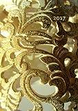 dicker TageBuch Kalender 2017 - GOLDEN ORNAMENT: Endlich genug Platz für dein Leben! 1 Tag pro DIN A4 Seite