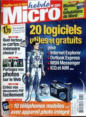 HEBDO MICRO [No 280] du 28/08/2003 - MANIEZ LES TABULATION DE WORD - 20 LOGICIELS GRATUITS - QUEL LECTEUR DE CARTES MEMOIRE CHOISIR - PARTAGEZ VOS PHOTOS SUR LE WEB - 10 TELEPHONE MOBILES.