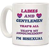 Damas y caballeros soy bisexual blanco taza de café de cerámica de 11 onzas