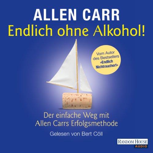 Endlich ohne Alkohol! cover art