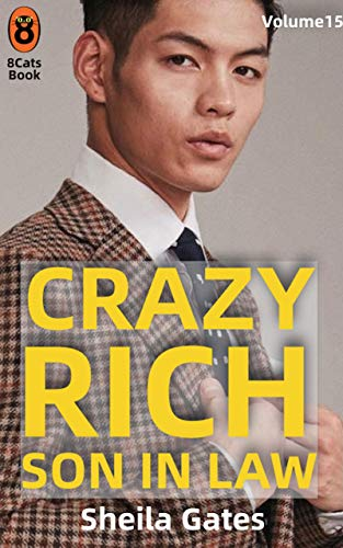 Crazy Rich Son In Law Volumen15 (Spanish Edition): Multimillonario y dominador (Crazy Rich Son In Law(Spanish Edition))