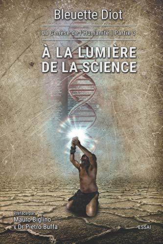 À la lumière de la science