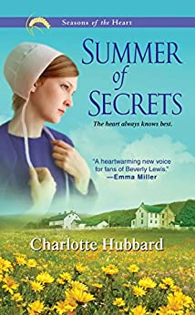 Summer of Secrets (Seasons of the Heart Book 1) by [Charlotte Hubbard]