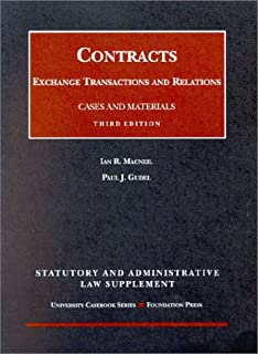 Contracts: Exchange Transactions and Relations, 3D, 2002 Supplement