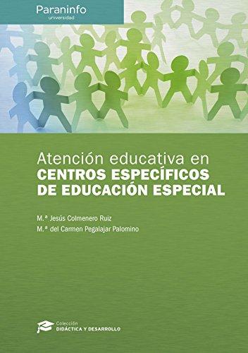 Atención educativa en centros específicos de Educación