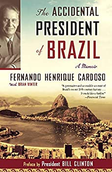 The Accidental President of Brazil  A Memoir