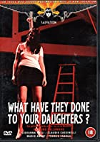 What Have They Done to Your... [DVD]