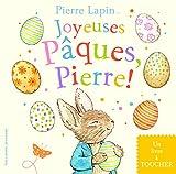 joyeuses pâques, pierre - un livre à toucher - beatrix potter - pierre lapin pour les petits - de 2