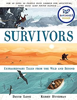 Survivors: Extraordinary Tales from the Wild and Beyond eBook: Long, David,  Hyndman, Kerry: Amazon.co.uk: Kindle Store