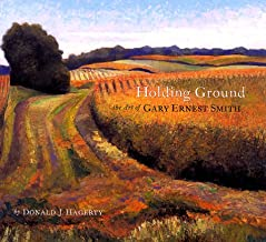 Holding Ground - The Art of Gary Ernest Smith