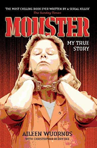 Monster: My True Story (English Edition)